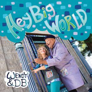 Hey. Big World