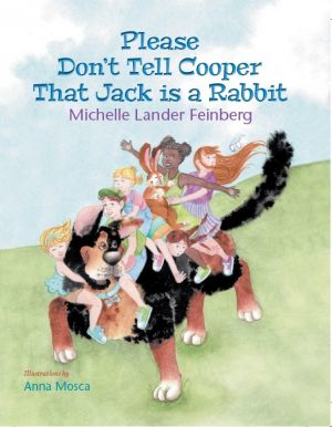 Award-Winning Children's book — Please Don't Tell Cooper That Jack is a Rabbit