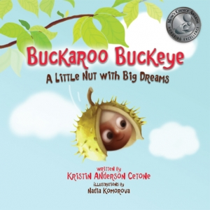 Buckaroo Buckeye:  A Little Nut with Big Dreams