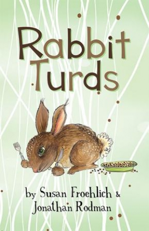 Rabbit Turds