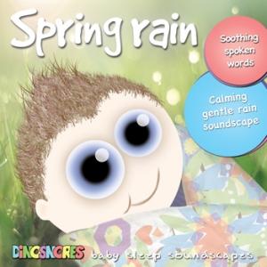 Spring Rain Baby Sleep Soundscape