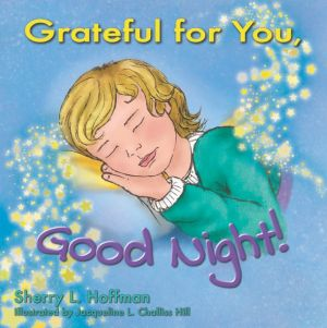 Grateful for You, Good Night!
