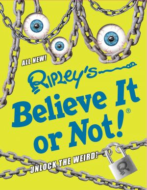 Ripley's Believe It or Not! Unlock The Weird!