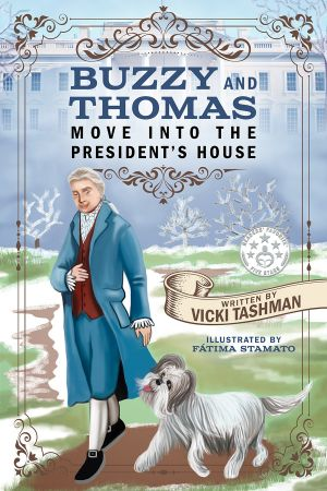 Buzzy and Thomas Move into the President's House