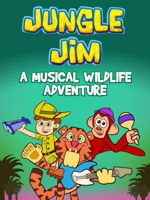 Jungle Jim - A Musical Wildlife Adventure