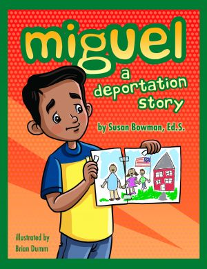 Miguel a Deportation Story