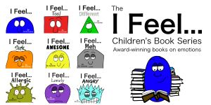 The I Feel... Children's Book Series