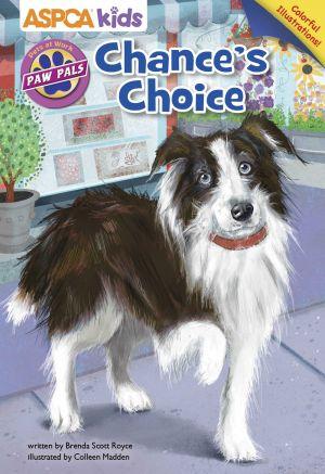 ASPCA PAW Pals: Chance's Choice