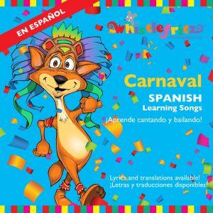 CARNAVAL -- Spanish Learning Songs