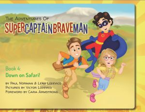 The Adventures of SuperCaptainBraveMan, Book 4: Down on Safari!