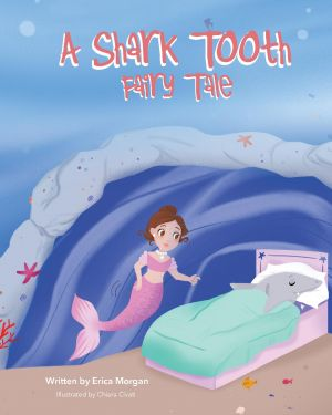 A Shark Tooth Fairy Tale