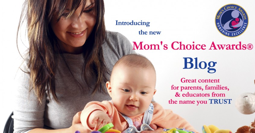 Introducing the New Mom's Choice Awards® Blog