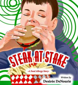 Award-Winning Children's book — Steak at Stake: A Food Allergy Story