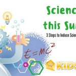 Inducing Science Curiosity in Kids This Summer
