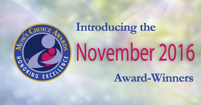 Mom's Choice Awards® Names Best Products & Services of November 2016