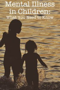 Mental Illness in Children: What You Need to Know