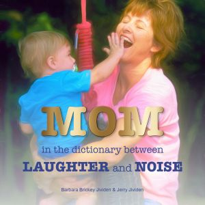 Mom - In the Dictionary Between Laughter and Noise