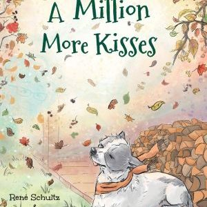 A Million More Kisses