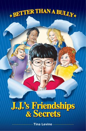 Better Than A Bully: J.J.'s Friendships & Secrets