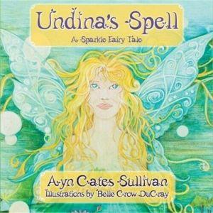 Undina's Spell: A Sparkle Fairy Tale