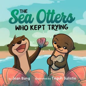 The Sea Otters Who Kept Trying