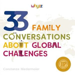 33 Family Conversations about Global Challenges