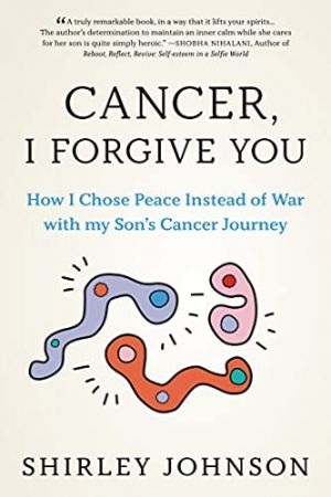 Cancer, I Forgive You