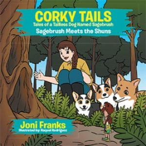 CORKY TAILS, TALES OF A TAILLESS DOG NAMED SAGEBRUSH (4 BOOK SERIES)