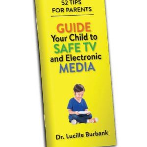 Guide Your Child to Safe TV and Electronic Devices