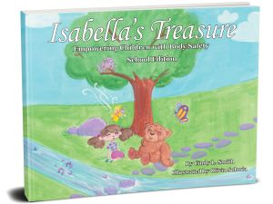 Isabella's Treasure, Empowering Children with Body Safety