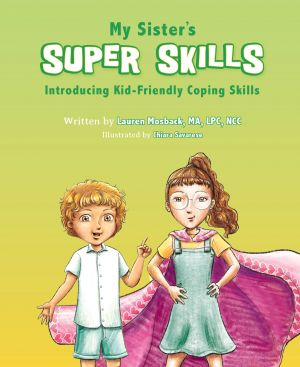 My Sister's Super Skills covid free