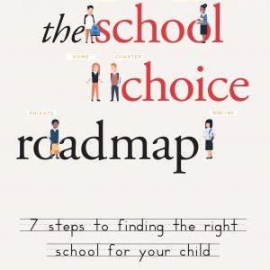 The School Choice Roadmap