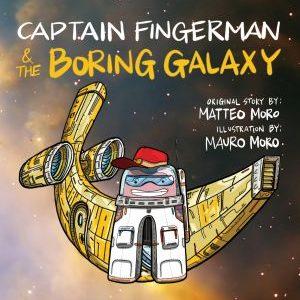 Captain Fingerman & the Boring Galaxy