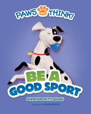 PAWS and THINK!® Be A Good Sport