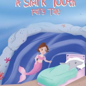 A Shark Tooth Fairy Tale