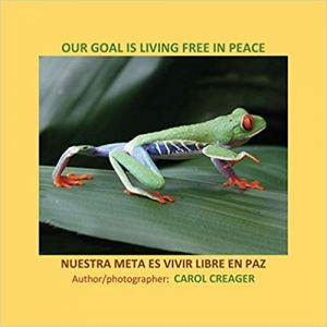Our Goal Is Living Free In Peace