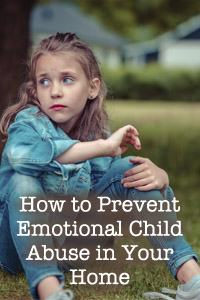 How to Prevent Emotional Child Abuse