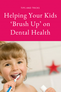 Helping Your Kids 'Brush Up' on Dental Health