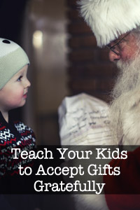 Teach Kids How to Accept Gifts – A Guide for Parents