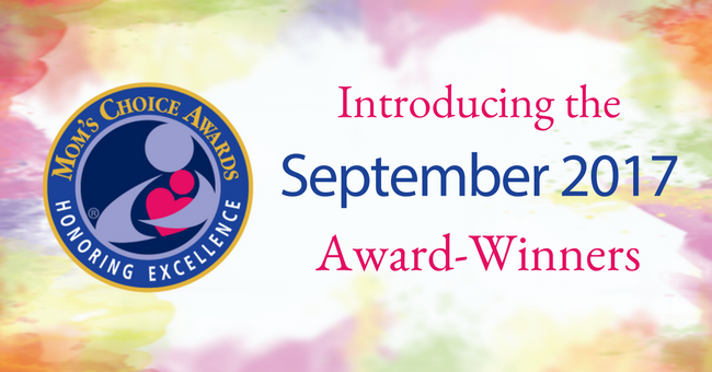 Mom's Choice Awards® Names Best Products & Services of September 2017