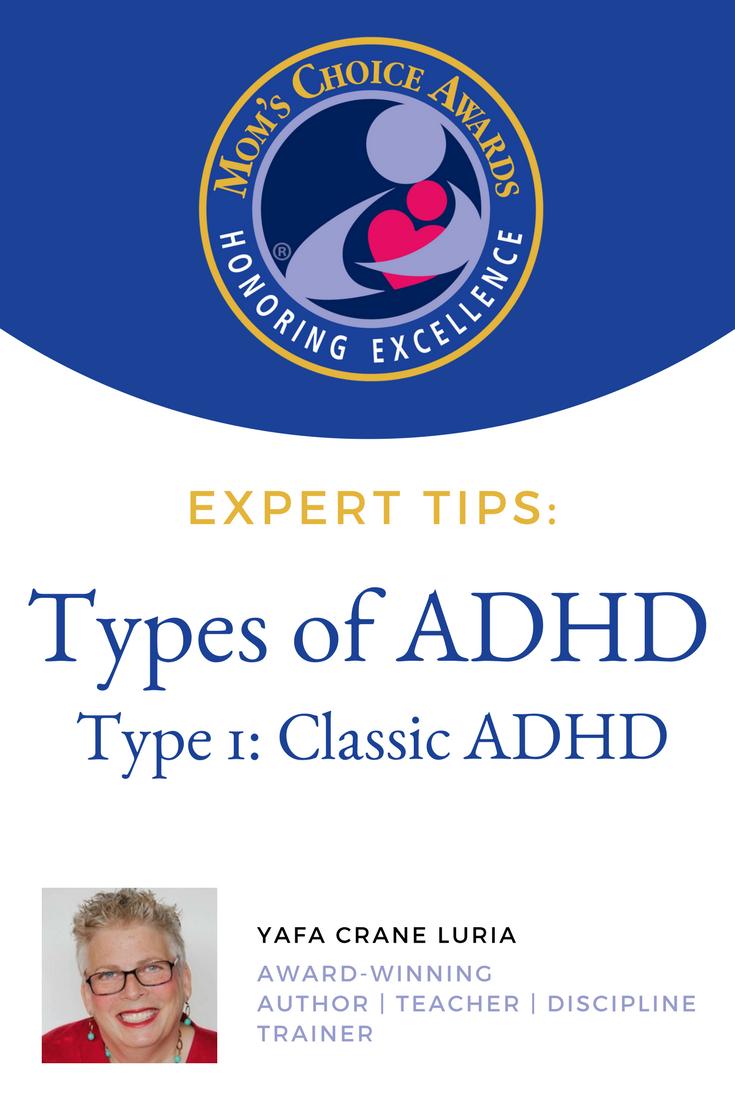 Classic Type ADHD