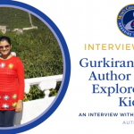 Interview with Gurkiran Sandhu, Author of Let's Explore Peru, Kids!