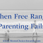 When Free Range Parenting Fails