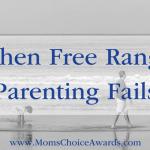 When Free Range Parenting Fails