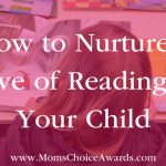 How to Nurture a Love of Reading in Your Child