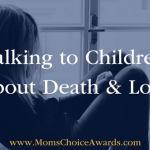 Talking to Children About Death & Loss