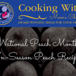 National Peach Month: Time to start eating in-season peaches