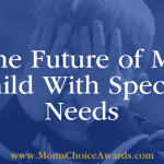 The Future of My Child With Special Needs