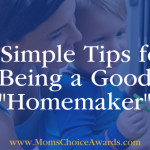 "6 Simple Tips for Being a Good ""Homemaker"""