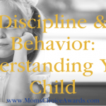 Discipline & Behavior: Understanding Your Child
